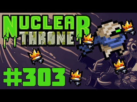 Nuclear Throne (PC) - Episode 303 [Bloody Sharp Teeth]