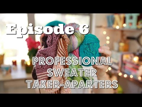 Episode 6: Professional Sweater Taker-Aparters