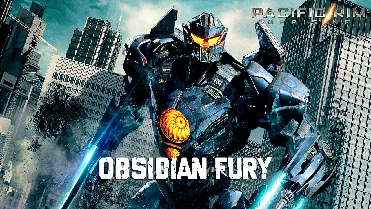 Obsidian Fury Pacific Rim Uprising Soundtrack Youtube