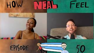 Bed Boy (Ep 50) - How Neal Feel Podcast