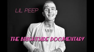 Download Lil Peep - The Brightside Documentary Mp3 and Videos