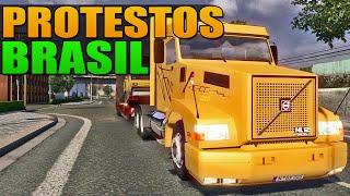 Protestos no Brasil - Euro Truck Simulator 2