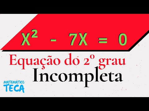 Equação do 2° Grau Incompleta