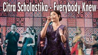 Terbaru Citra Scholastika - Everybody Knew Konser feat Dewwi Entertainment Jakarta