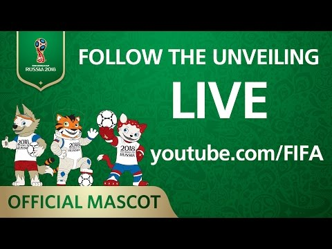 LIVE NOW - Unveiling The Official Mascot Of The 2018 FIFA World Cup Russia™