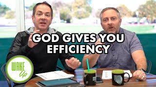God Gives You Efficiency - WakeUP Daily Bible Study - 01-20-20