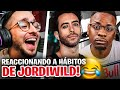SPURSITO REACCIONA a HABITOS de Jordi WILD... NO TE CREO JORDI!! 😂