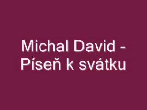 přání k svátku michal Michal David   Píseň k svátku   text.flv   YouTube přání k svátku michal