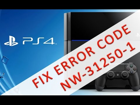 How to fix error code nw-31250-1 PS4 - ANY ERROR