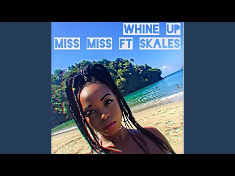 Whine up (feat. Skales)