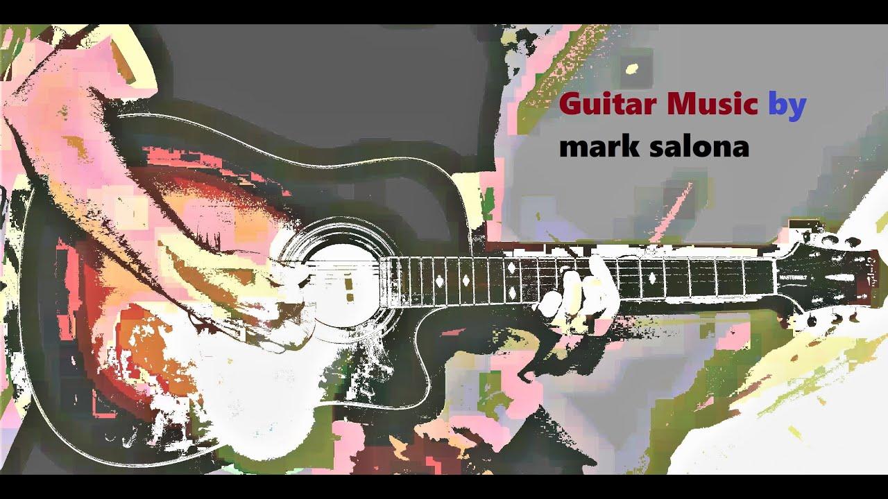 easy listening guitar music by mark salona youtube. Black Bedroom Furniture Sets. Home Design Ideas