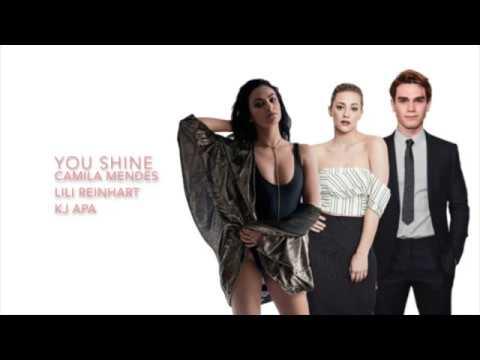 Riverdale 2x18 - You Shine (Lyrics)(Full Version) by Lili Reinhart, KJ Apa and Camila Mendes