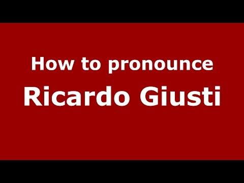 How to pronounce Ricardo Giusti (Spanish/Argentina) - PronounceNames.com