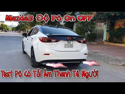 Mazda3 Độ Pô ON OFF Thể Thao | Test Pô Chạy Có Tải | Tài Pô Độ Chuyên Độ Pô OTO , Motor