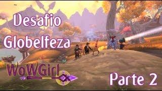Desafio Globelfeza WoWGirl #2