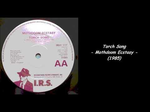 Torch Song - Mothdoom Ecstasy (1985)