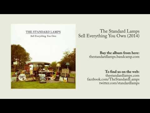 The Standard Lamps - Sell Everything You Own (2014) [Full Album]