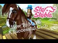 Star Stable Online - How To Make A Successful Club