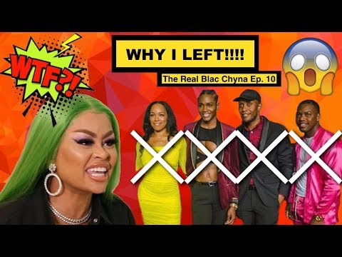 "WHY I LEFT ""The Real Blac Chyna"" show. Episode 10 CASTMATE REVIEW!"