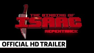 The Binding of Isaac: Repentance Launch Trailer