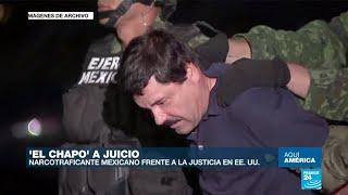 """Juicio de Joaquín """"El Chapo"""" Guzmán uno de los más costosos en la historia de Estados Unidos"""