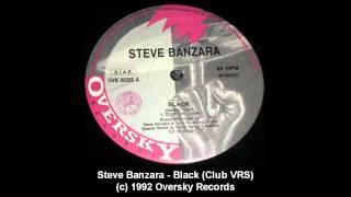 Download Steve Banzara - Black (Club VRS) MP3 song and Music Video