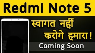 Redmi Note 5 Coming Soon with bezel less display | Xiaomi Redmi Note 5 Leaked Specifications & Price