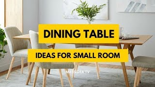 65+ Best Small Space Dining Table Design Ideas For Small Room