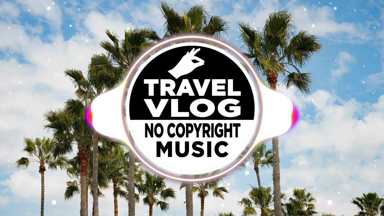 Travel Vlog Music | JayJen - Fruits | Travel Vlog Background Music | Vlog No Copyright Music