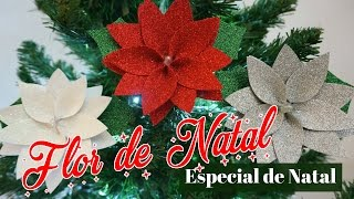 Flor de NATAL em E.V.A (Enfeite de NATAL)