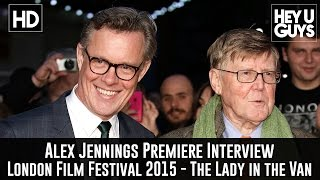 Alex Jennings Interview - The Lady in the Van Premiere