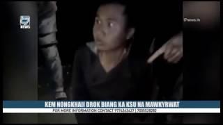 KEM NONGKHAII DROK BIANG KA KSU NA MAWKYRWAT