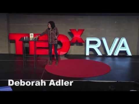 Go to the Gemba: Deborah Adler at TEDxRVA 2013