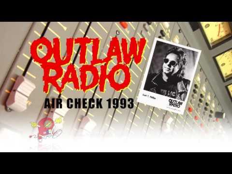 Outlaw Radio Air Check 1993 (Scott T. Phillips)