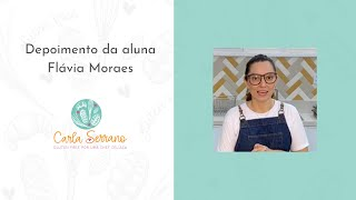 Depoimento da aluna Flávia Moraes proprietária da padaria Real Pães Artesanais em São Luiz