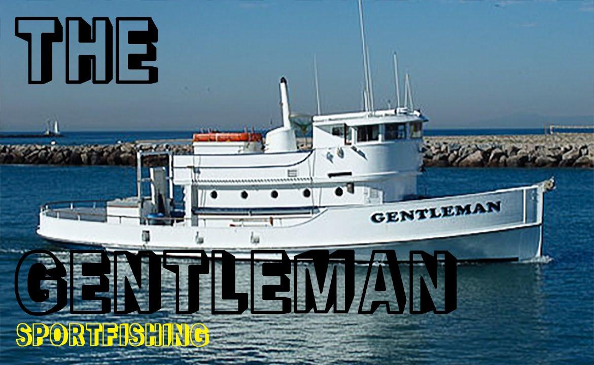 The gentleman sportfishing boat channel islands for Channel islands fishing