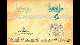 Konya, Zamanı Aşan Şehir Konya Tanıtım Filmi 2018
