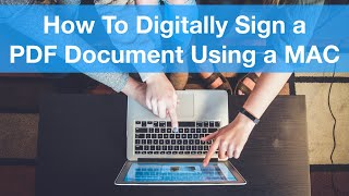 How to digitally sİgn a PDF document using a Mac
