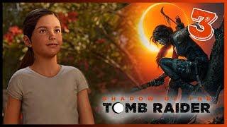 Shadow of the Tomb Raider - Parte 3 Español - Walkthrough / Let's Play