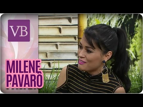 Beleza das Celebridades: Milene Pavorô - Você Bonita (08/07/16)