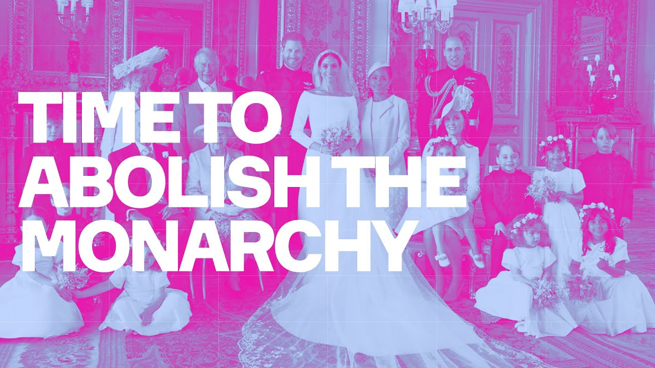 Time To Abolish The Monarchy