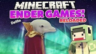 MEGA Delfin Runde! - ENDER GAMES RELOADED #4 | ungespielt