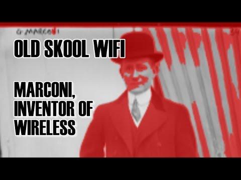 Old Skool WIFI - Marconi, Inventor Of Wireless