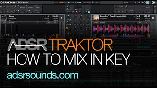 Traktor Scratch Pro 2 tutorial - How to Mix In Key