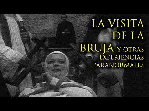 LA VISITA DE LA BRUJA Y OTRAS EXPERIENCIAS PARANORMALES