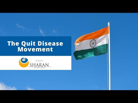The Quit Disease Movement I SHARAN