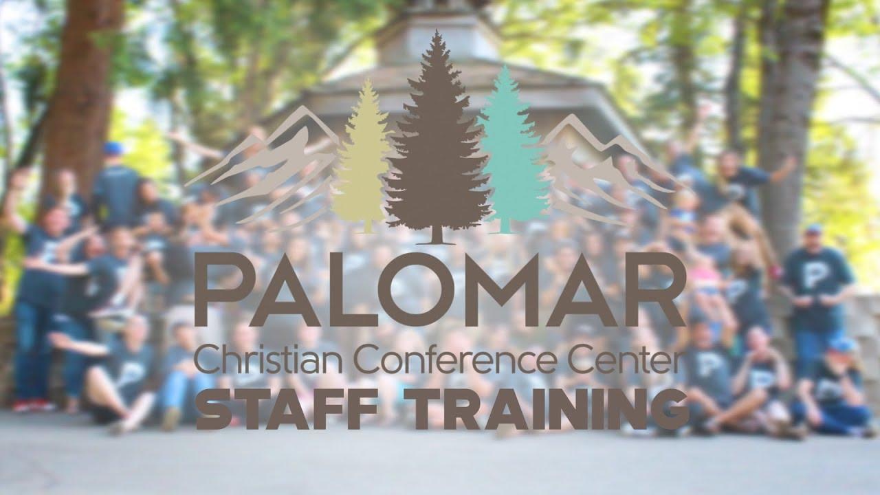 Palomar Christian Conference Center Staff Training 2019