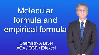 A Level Chemistry Molecular Formula and Empirical Formula