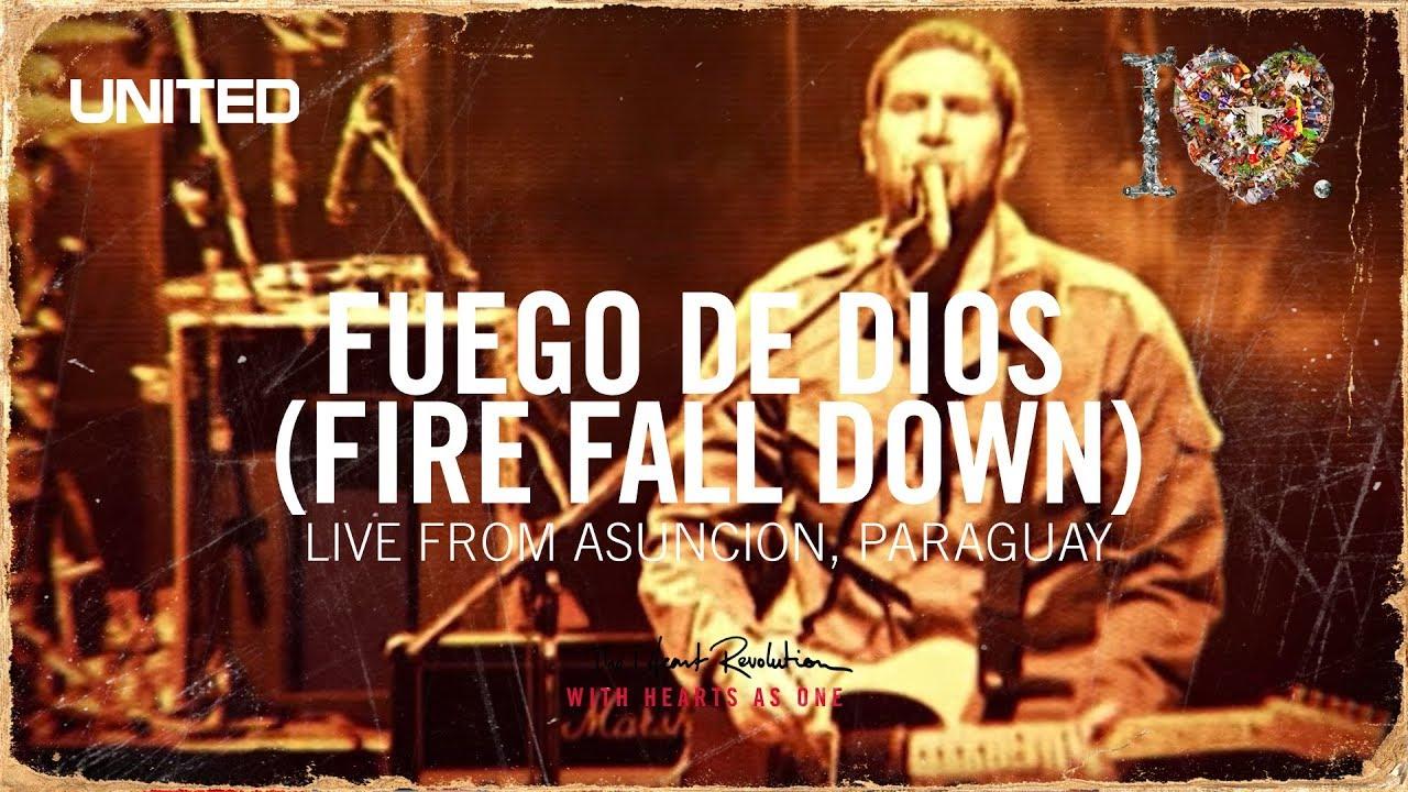 Fuego De Dios (Fire Fall Down) - iHeart Revolution - Hillsong UNITED