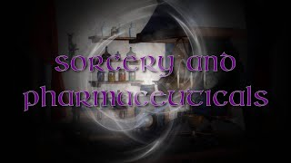 The Christian Contrarian | Episode 25 | Sorcery and Pharmaceuticals